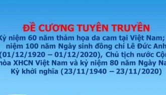Đề cương tuyên truyền kỷ niệm 60 năm thảm họa da cam tại Việt Nam, 80 năm Ngày Nam Kỳ khởi nghĩa và 100 năm Ngày sinh đồng chí Lê Đức Anh