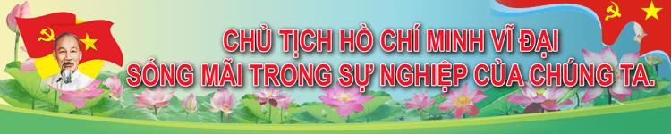 Chủ tịch Hồ Chí Minh sống mãi trong sự nghiệp của chúng ta