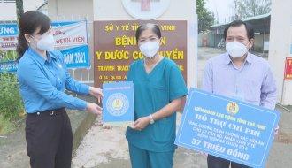Liên đoàn Lao động tỉnh: Chi hơn 1,7 tỷ đồng hỗ trợ cho đội ngũ y tế làm nhiệm vụ phòng, chống dịch COVID-19
